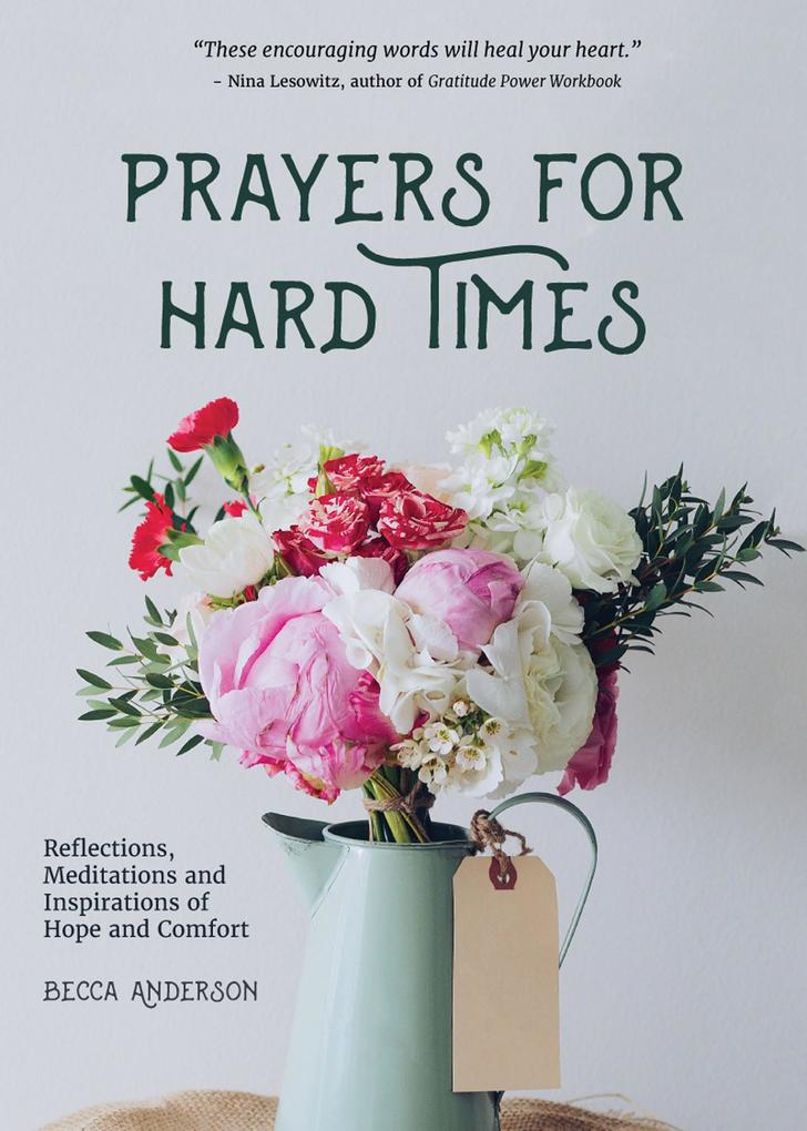 Prayers for Hard Times als eBook Download von B...