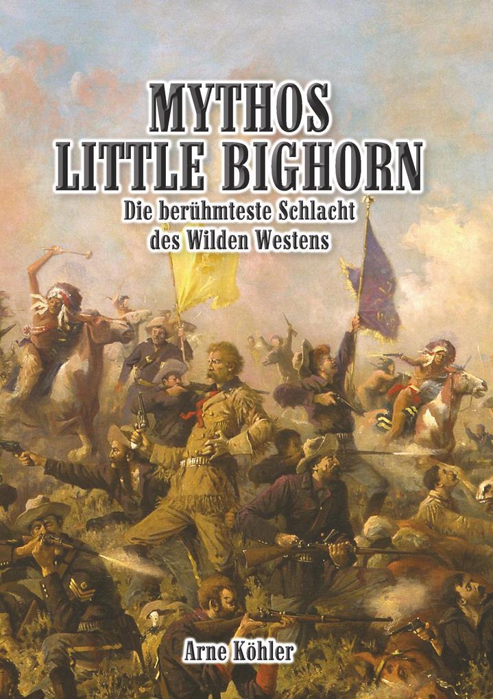 Mythos Little Bighorn als Buch