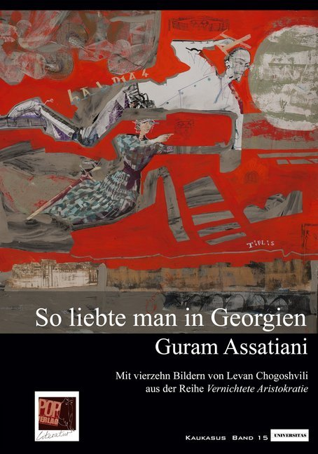So liebte man in Georgien. als Buch von