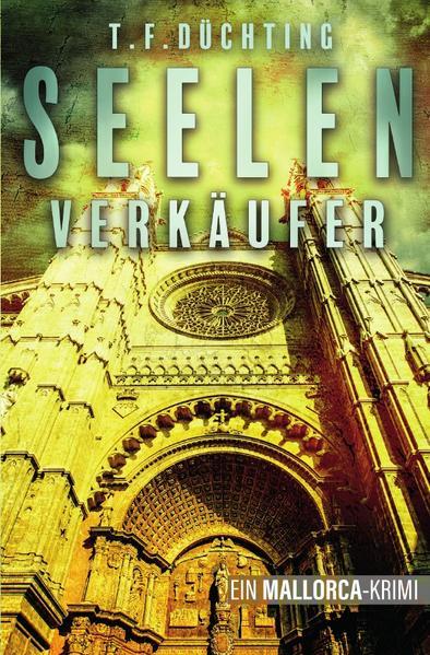 Seelenverkäufer - Ein Mallorca Krimi als Buch