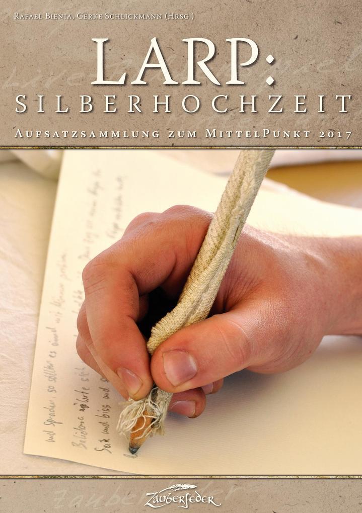 LARP: Silberhochzeit als eBook Download von Mat...