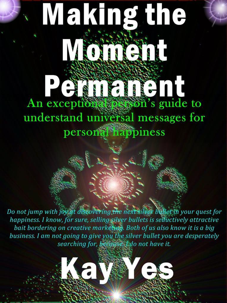 Making the Moment Permanent als eBook Download ...