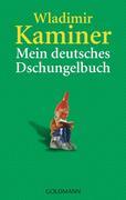 Mein deutsches Dschungelbuch