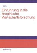 Einführung in die empirische Wirtschaftsforschung