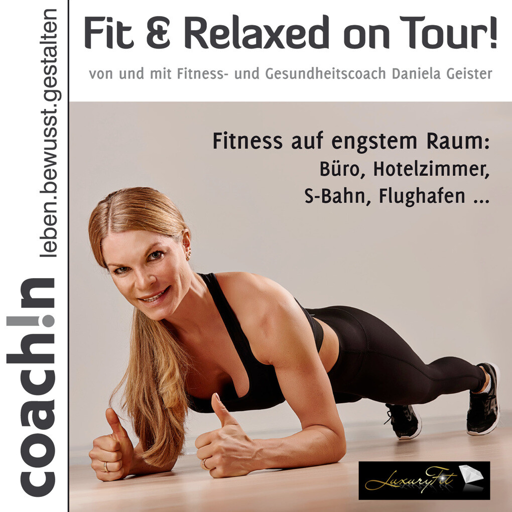 Fit & Relaxed on Tour! als Hörbuch Download von...
