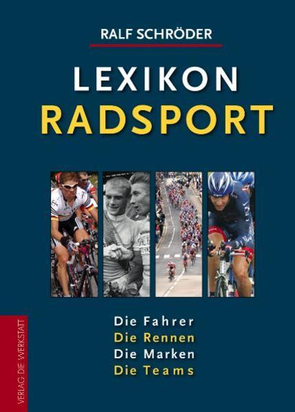 Lexikon Radsport als Buch von Ralf Schröder