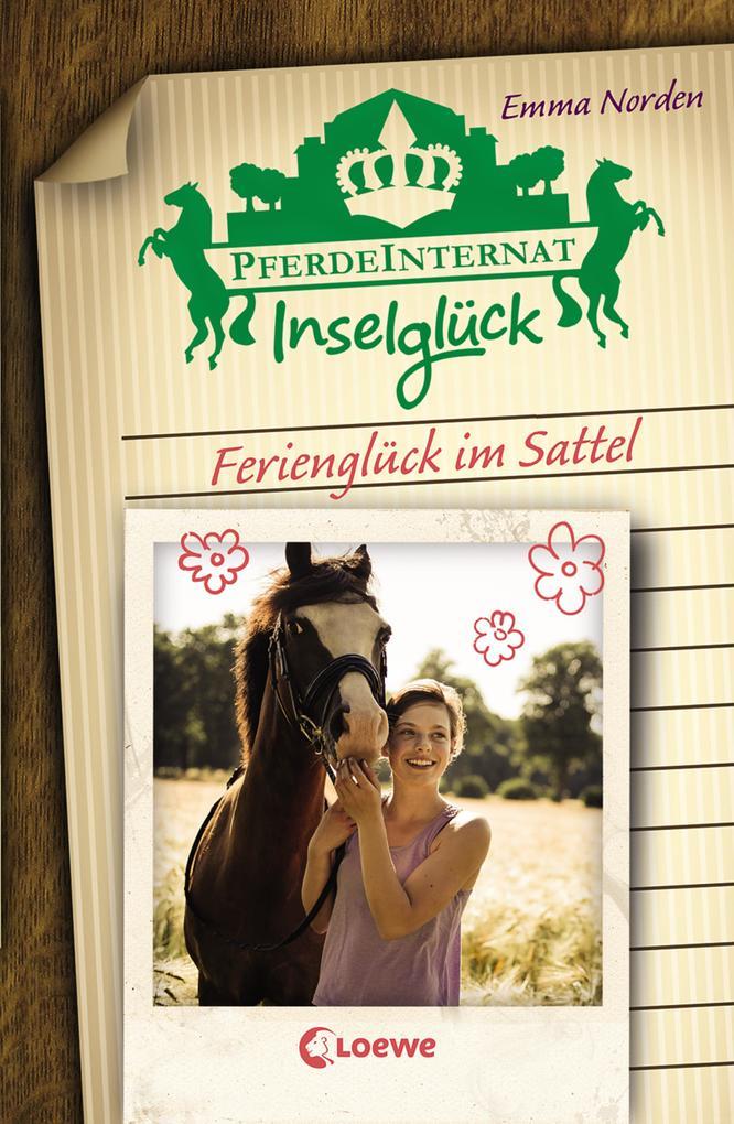 Pferdeinternat Inselglück - Ferienglück im Satt...