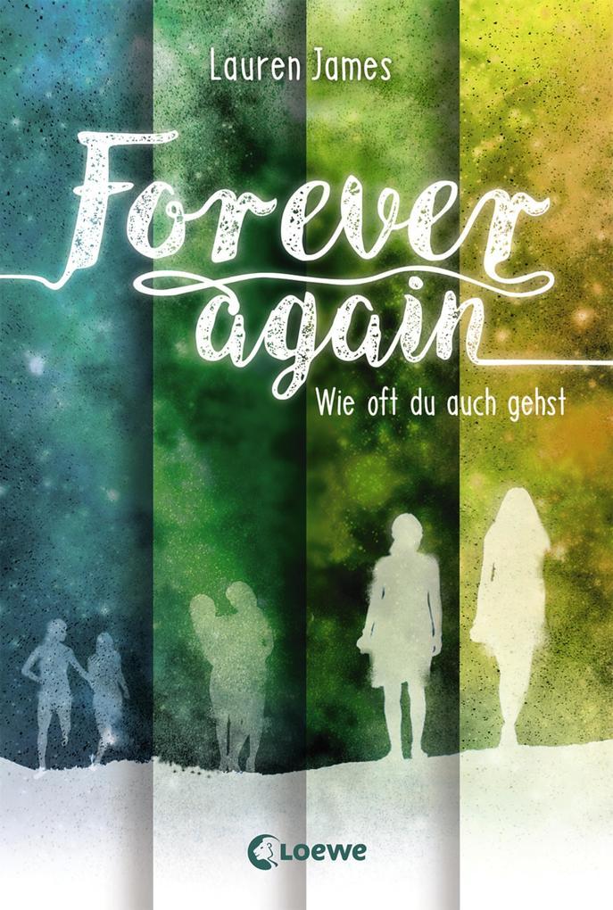 Forever Again 2 - Wie oft du auch gehst als eBook