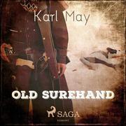 Old Surehand (Ungekürzt)