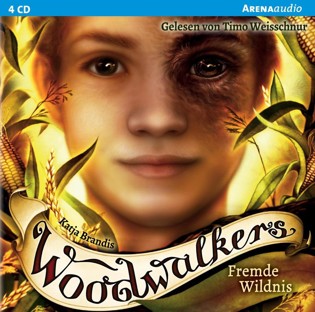 Woodwalkers 04. Fremde Wildnis als Hörbuch