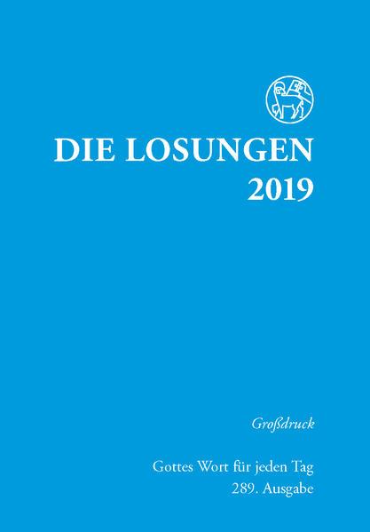Die Losungen 2019 für Deutschland - Grossdruck,...