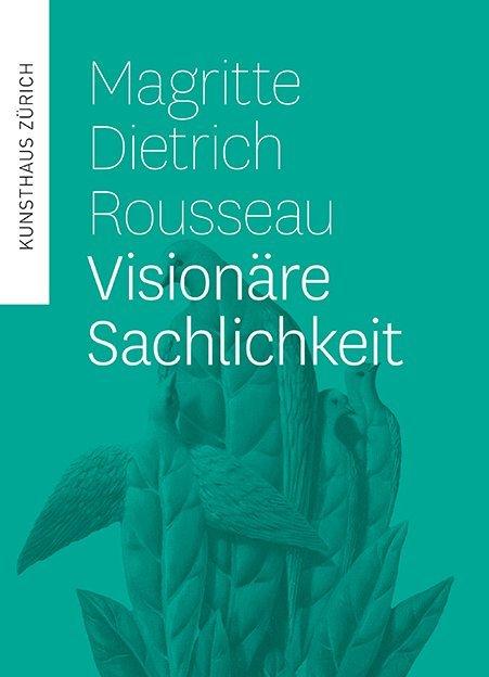 Magritte, Dietrich, Rousseau als Buch von Phili...