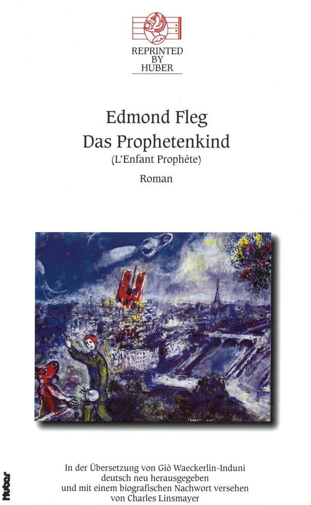 Das Prophetenkind als Buch von Edmond Fleg, Cha...
