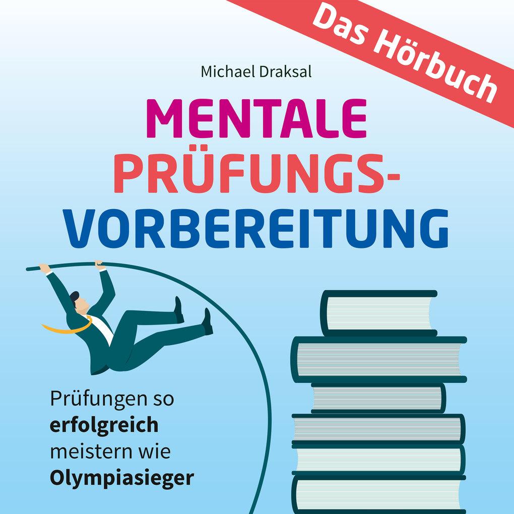 Mentale Prüfungsvorbereitung als Hörbuch Download