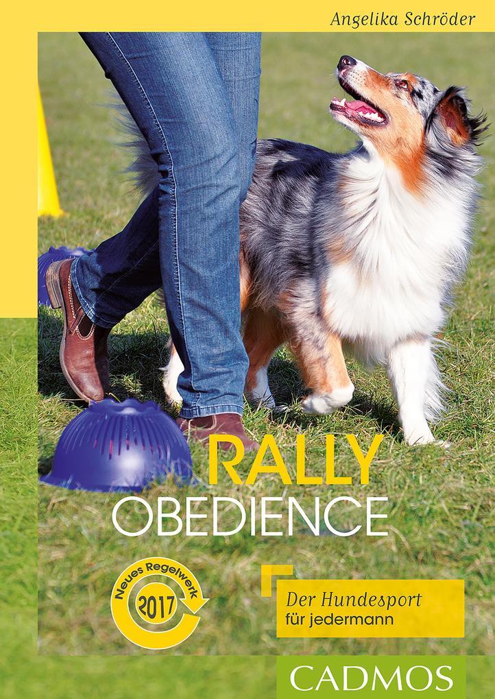 Rally Obedience als eBook Download von Angelika...