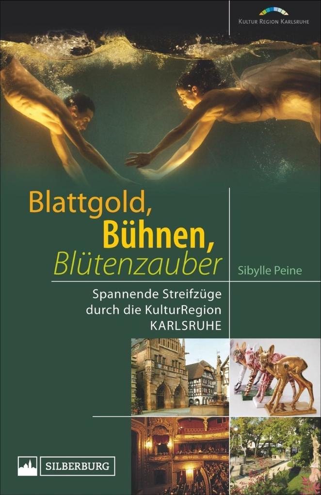 Blattgold, Bühnen, Blütenzauber als Buch