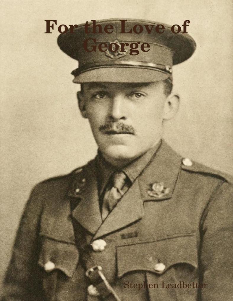 For the Love of George als eBook Download von S...