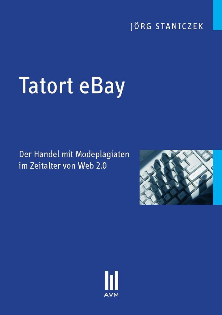 Tatort eBay als eBook Download von Jörg Staniczek