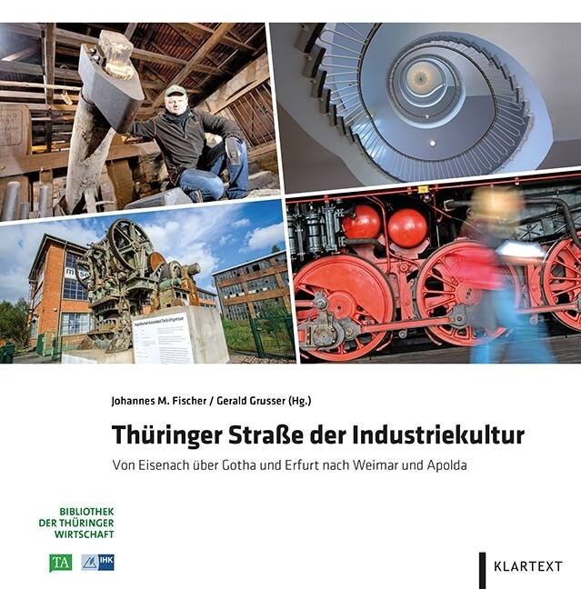 Thüringer Straße der Industriekultur als Buch von