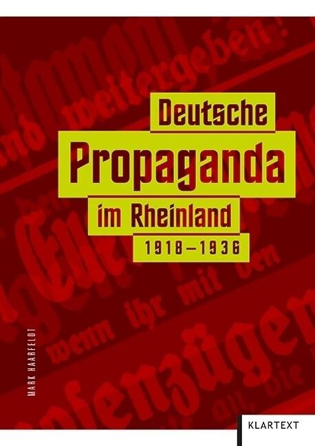 Deutsche Propaganda im Rheinland 1918-1936 als ...