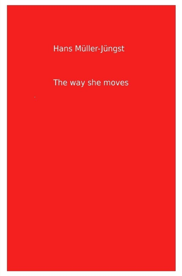 The way she moves als Buch