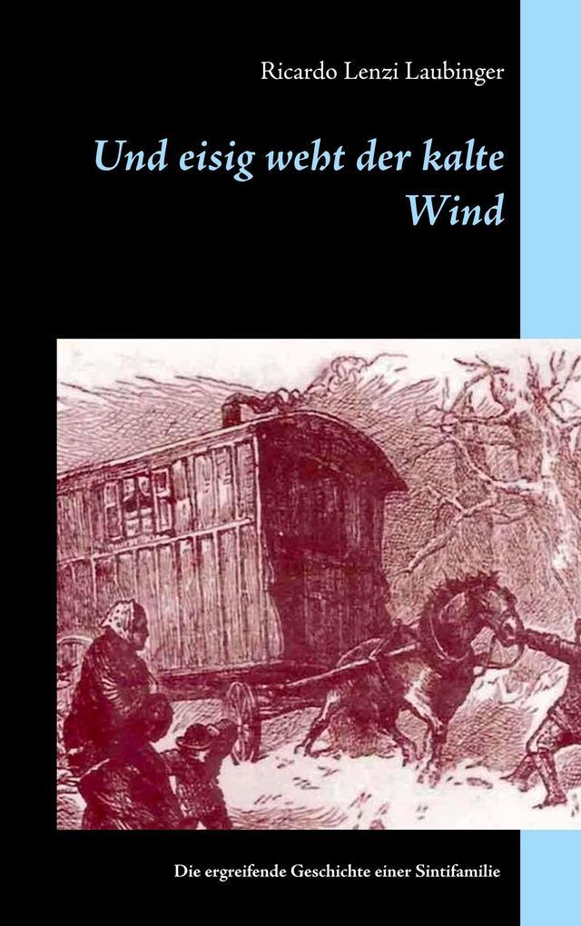 Und eisig weht der kalte Wind als Buch
