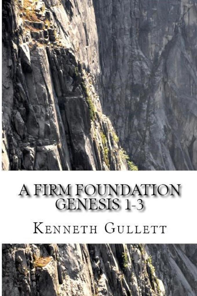 A Firm Foundation als Taschenbuch von Kenneth G...