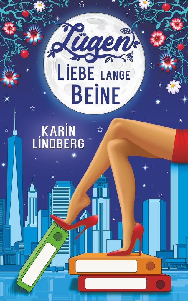 Lügen, Liebe, lange Beine als Buch