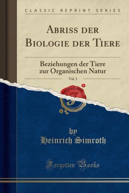 Abriss der Biologie der Tiere, Vol. 2 als Tasch...