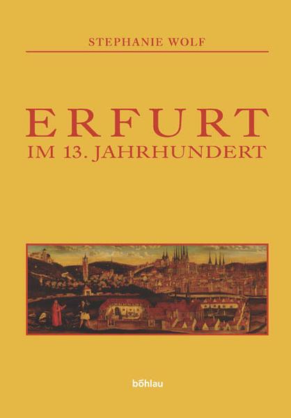 Erfurt im 13. Jahrhundert als Buch von Stephani...