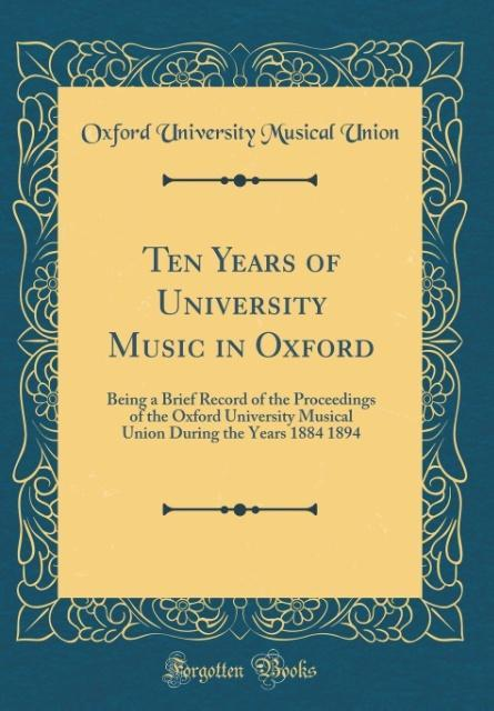 Ten Years of University Music in Oxford als Buc...