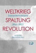 Weltkrieg. Spaltung. Revolution