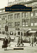 Die Wuppertaler Straßenbahn