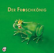 Der Froschkönig. CD