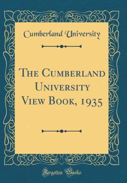 The Cumberland University View Book, 1935 (Clas...