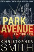 Park Avenue: Un Thriller