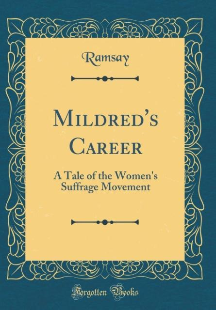 Mildred´s Career als Buch von Ramsay Ramsay