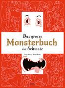 Das grosse Monsterbuch der Schweiz