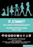 STIMMT! 100 Jahre Frauenwahlrecht