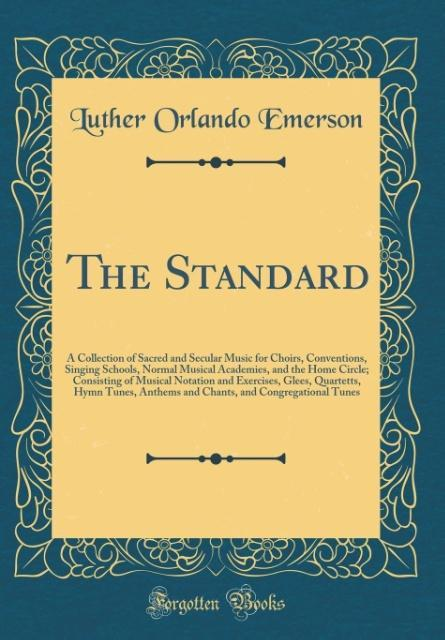The Standard als Buch von Luther Orlando Emerson