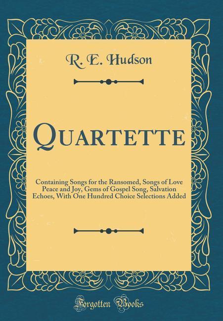 Quartette als Buch von R. E. Hudson