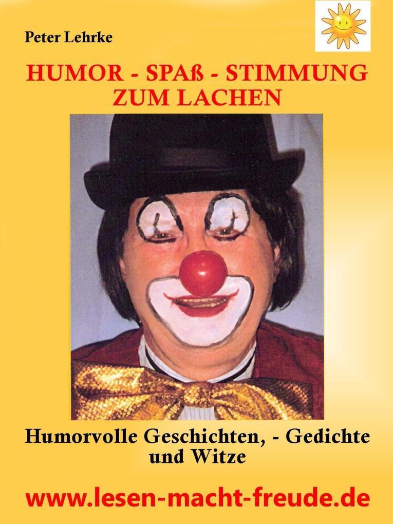 Humor - Spaß - Stimmung Zum Lachen als eBook Do...