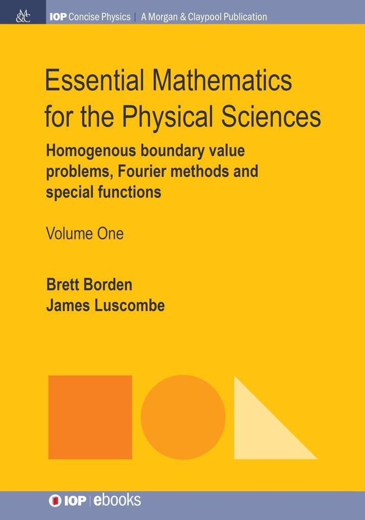 Essential Mathematics for the Physical Sciences...