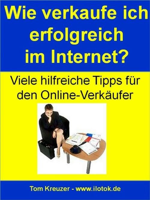 Wie verkaufe ich erfolgreich im Internet? (Erfo...