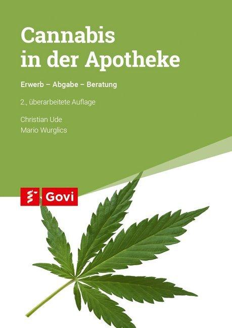Cannabis in der Apotheke als Buch von Christian...