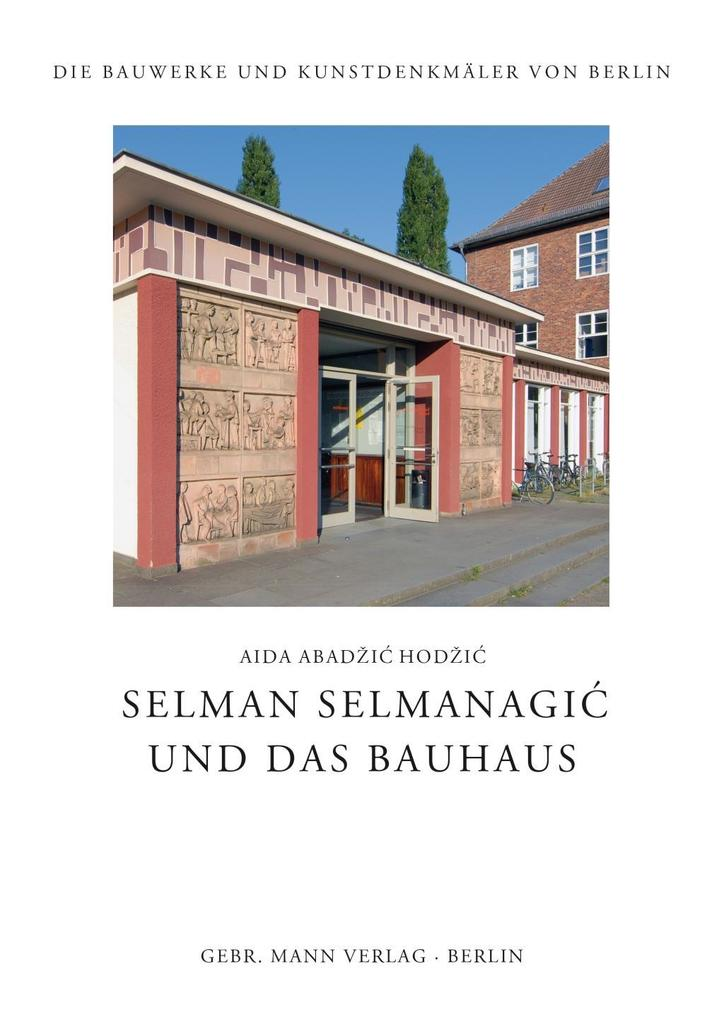 Selman Selmanagic und das Bauhaus als Buch