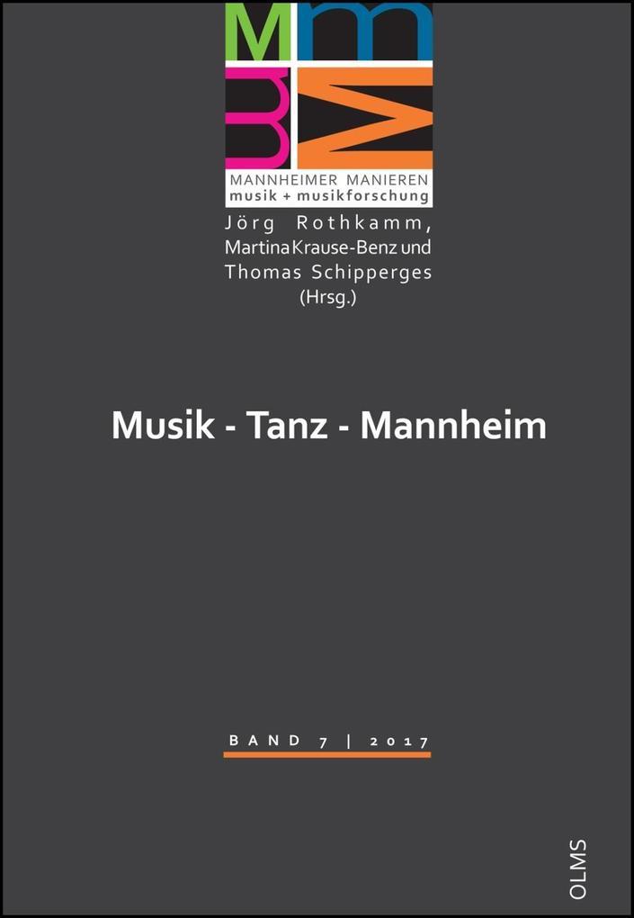 Musik - Tanz - Mannheim als Buch von