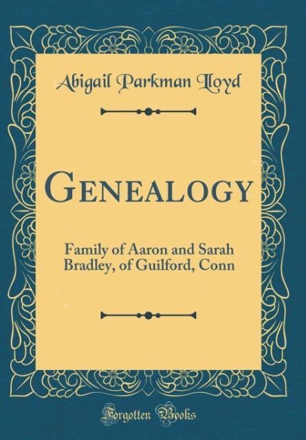 Genealogy als Buch von Abigail Parkman Lloyd