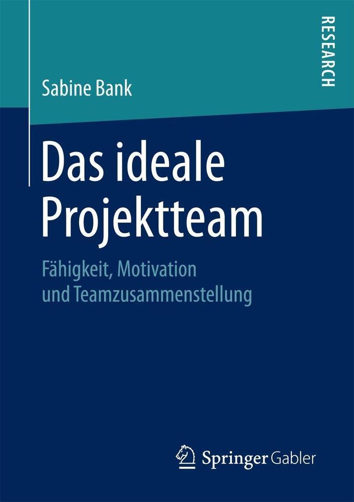 Das ideale Projektteam als eBook Download von S...