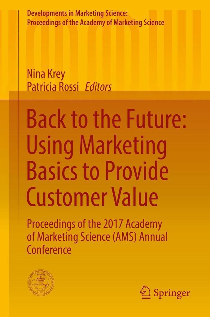 Back to the Future: Using Marketing Basics to P...